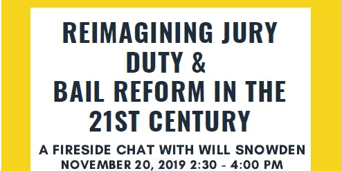 Reimagining Jury Duty and Bail Reform in the 21st Century