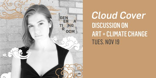Generating Room: Discussion on Art + Climate Change with Zoë Koenig