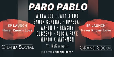 Paro Pablo - EP Launch 'Never Known Love' tickets
