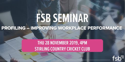 FSB Seminar – Profiling: Improving workplace performance