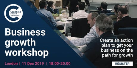Business Growth Workshop - London - December tickets