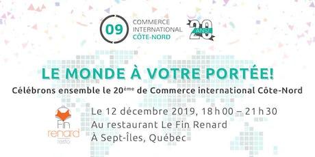 20 ans de Commerce international Côte-Nord billets