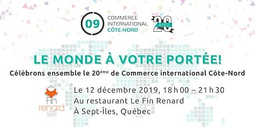 20 ans de Commerce international Côte-Nord