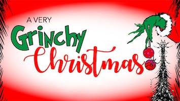 """A Very Grinchy Christmas"""