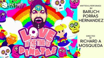 """Love in the time of Piñatas"""