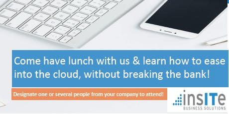 Lunch&Learn: An Executive Roundtable Event on Cloud Migrations & Solutions