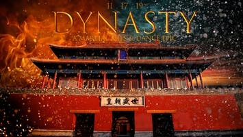"""Dynasty: A Martial Arts & Dance Epic"""