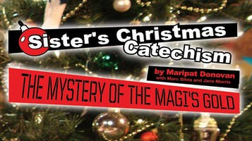 """Sister's Christmas Catechism: The Mystery of the Magi's Gold"""