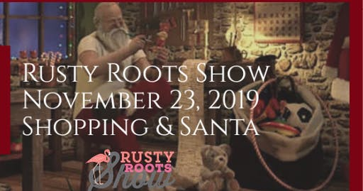 Rusty Roots Show