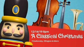 "The Redlands Symphony: ""A Classical Christmas"""