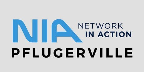 Copy of Network in Action Pflugerville Networking Meetup tickets