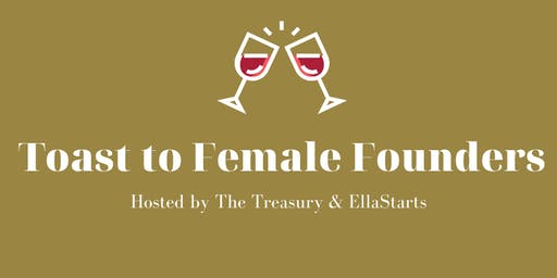 Toast to Female Founders