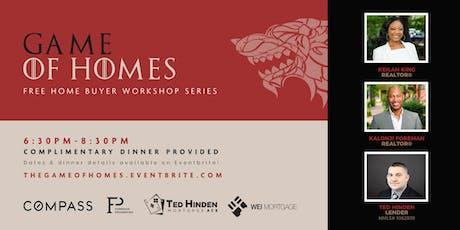 Game of Homes: Home Buyer Workshop Series II tickets
