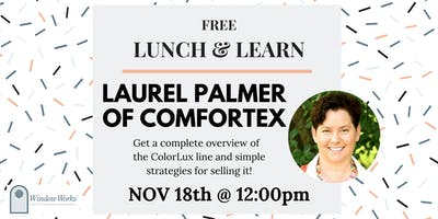 Lunch & Learn with Laurel Palmer of Comfortex