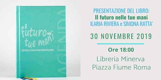 Presentazione del libro: Il Futuro nelle tue mani!