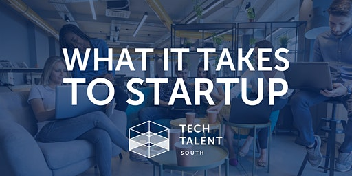 What It Takes To StartUp