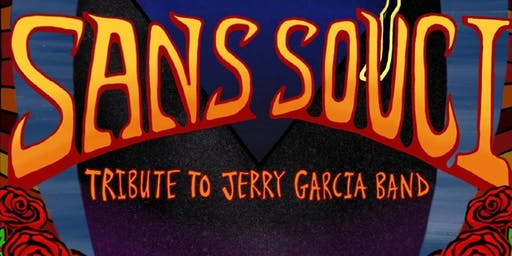 Sans Souci: Tribute to Jerry Garcia Band