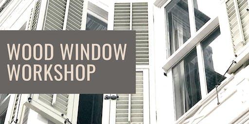 Wood Window Workshop Package