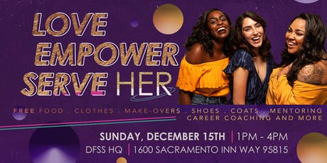 Love Her, Empower Her, Serve Her! tickets