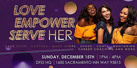 Love Her, Empower Her, Serve Her! tickets