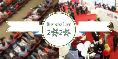 Business Live 2020: Our fifth International Conference & Expo tickets