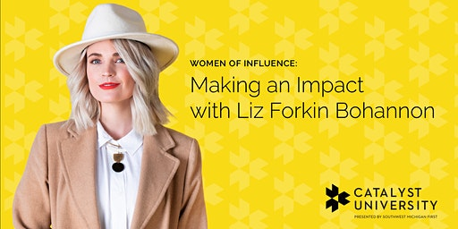 Women of Influence: Making an Impact with Liz Forkin Bohannon