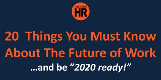 20  Things You Must Know About The Future of Work