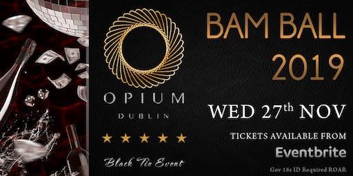 The BAM Ball 19 @ Opium