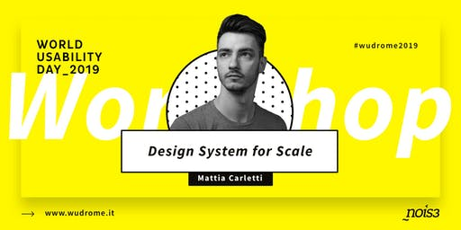 WUDRome2019: Design System at Scale