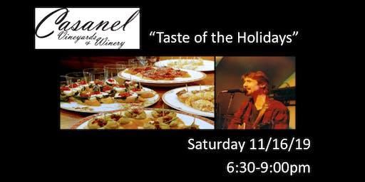 Casanel's Taste of the Holidays Pairings!