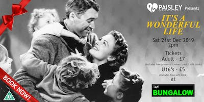 "Paisley Community Trust Presents ""It's A Wonderful Life"" at the Bungalow, Paisley"