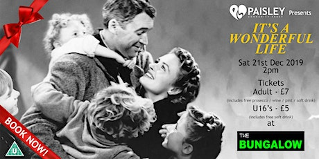 "Paisley Community Trust Presents ""It's A Wonderful Life"" at the Bungalow, Paisley tickets"