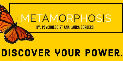 Metamorphosis Workshop Series -- STAGE 1 - PURPOSE : THE POWER OF YOU.