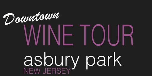 Asbury Park Downtown Wine Tour