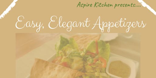 Easy, Elegant Appetizers -- Cooking Class