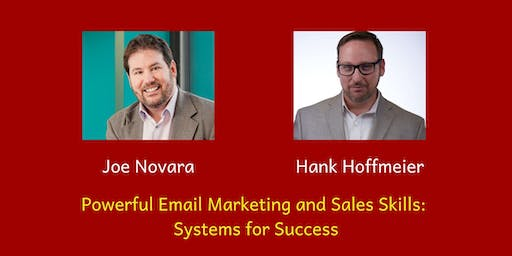 Powerful Email Marketing and Sales Skills - Systems for Success