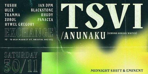 Midnight Shift x Eminent w/ TSVI / Anunaku