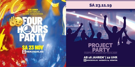 4 Hours Party / Project Party | ab 16 J.