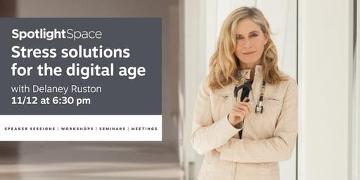 Solutions for Managing Stress, Anxiety, and Depression in our Digital Age