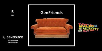 GENFRIENDS:  Back to the 90s Party