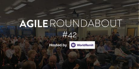Scaling - Agile Roundabout #42 @ WorldRemit tickets