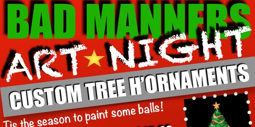 BAD MANNERS ART NIGHT