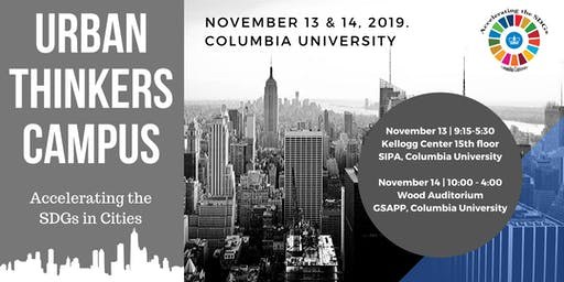 Urban Thinkers Campus at Columbia: Accelerating the SDGs in Cities