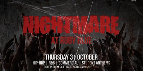 Nightmare at Ruby Blue // 2 Rooms of Music // Drinks from £3.50 tickets