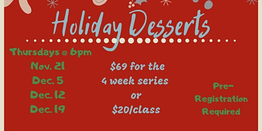 Holiday Desserts -- Cooking Series