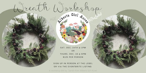 Christmas Wreaths with Alberta Girl Acres- Saturday