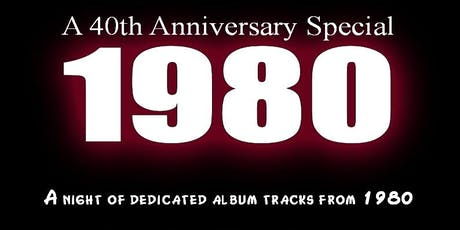 1980 - The 40th Anniversary Special tickets