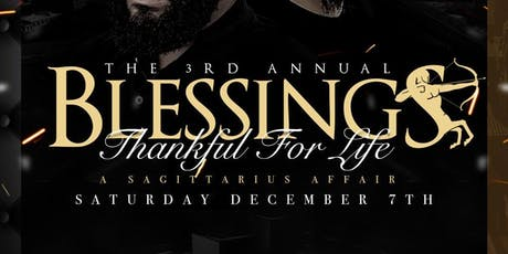 THE 3RD ANNUAL BLESSINGS! THANKFUL FOR LIFE! tickets