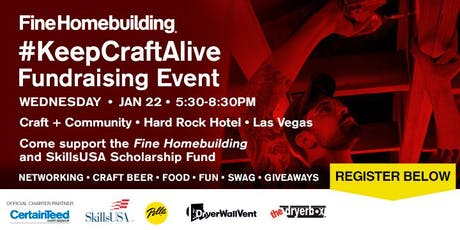 Fine Homebuilding #KeepCraftAlive Fundraising Event tickets