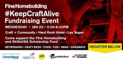 Fine Homebuilding #KeepCraftAlive Fundraising Event